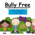 A+ No Bullying Allowed!   Bully Free Song