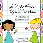 A Note From Your Teacher {A Collection of 10 Editable Cards}