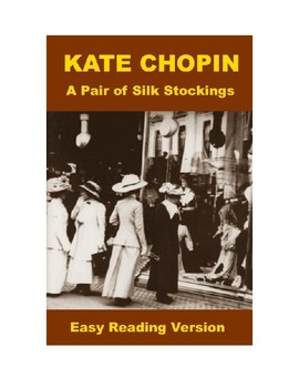 A Pair of Silk Stockings - Easy Reading Version