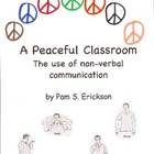 A Peaceful Classroom- classroom management made easy!