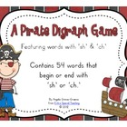 A Pirate Digraph Game - Words with sh &amp; ch
