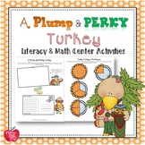 A Plump and Perky Turkey Lesson Plan and Activities