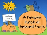 A Pumpkin Patch of Related Facts (Power Point Lesson)