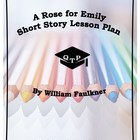 A Rose For Emily William Faulkner Historical Setting Theme Lesson