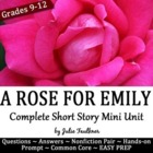 A Rose for Emily w/ Paired Info Text &amp; Argumenative Constr