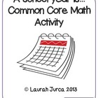 """A School Year Is...."" Common Core Math Activity"