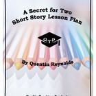 A Secret For Two by Quentin Reynolds Lesson Plans, Worksheets