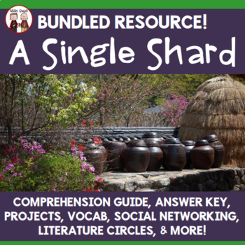 A Single Shard by Linda Sue Park Reading Activities Super Bundle