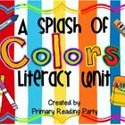 """A Splash of Colors"" Literacy Unit"
