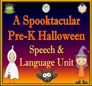 A Spooktacular Pre-K Speech & Language Unit