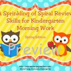 A Sprinkling of Spiral Review Skills for Kinder Morning Work