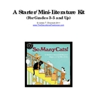 A Starter/Mini-Literature Kit for Grades 3-5 and Up