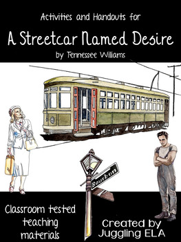 A Streetcar Named Desire Handouts and Activities