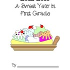 A Sweet Year Memory Book - First Grade