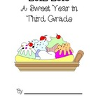 A Sweet Year Memory Book - Third Grade