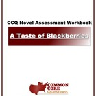 A Taste Of Blackberries - Common Core Aligned Assessment Packet