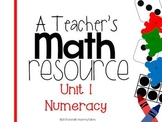 A Teacher's Math Resource Unit 1 Numeracy {free}