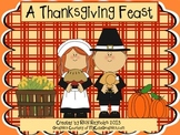A Thanksgiving Feast: A Read, Write, Color and Draw Unit o