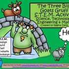 A+ The Three Billy Goats Gruff STEM: Science, Technology,
