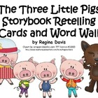 A+ The Three Little Pigs Storybook Retelling Cards and Word Wall