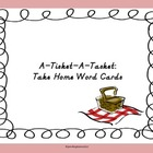A Tisket A Tasket: Take Home Word Wall Words
