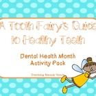 A Tooth Fairy's Guide to Healthy Teeth Activity Pack(Commo