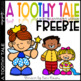 A Toothy Tale - Writing Activity FREEBIE