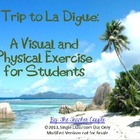 A Trip to La Digue, Africa: A Visual and Physical Exercise