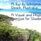 A Trip to Whitehaven Beach, Australia: A Visual and Physic