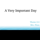 A Very Important Day Powerpoint