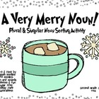A Very Merry Noun! {Plural & Singular Noun Sorting Activity}