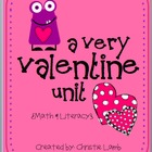 A Very Valentine Unit- Math & Literacy
