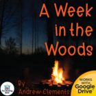 A Week in the Woods Novel Unit ~ Common Core Standards Aligned!