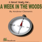 A Week in the Woods, by Andrew Clements: A Novel Study