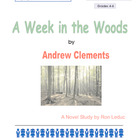 A Week in the Woods by Andrew Clements: Novel Study