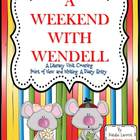 A Weekend With Wendell {Literacy Unit on Point of View & W