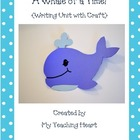 A Whale of a Time! (Writing Unit and Craftivity)