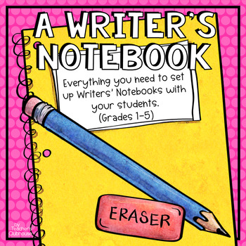 A Writer's Notebook Unit