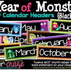 A Year of Monsters Calendar Headers {Black Series}