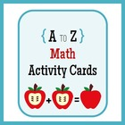 A to Z Math Activity Cards