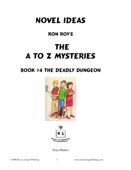 A to Z Mysteries: The Deadly Dungeon - A Novel Study for Y