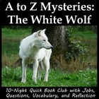 A to Z Mystery: The White Wolf literature circle or book club