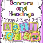 A to Z letters for Bulletin Boards or Banners