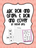 ABC Graphing and Roll and Cover