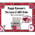 ABC Order Second Letter/ Reggie Raccoon/ Valentine
