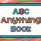 ABC~Anything~Book