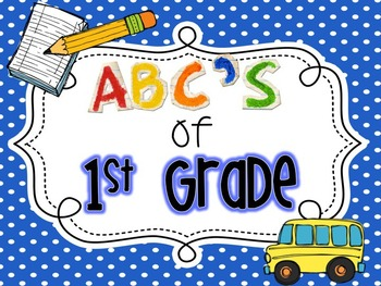 ABC's of 1st Grade {Editable}