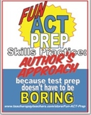 Fun ACT Reading Prep: Author's Approach Skill-by-Skill Practice
