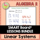 ALG 2 UNIT: LINEAR SYSTEMS SMART BOARD NOTES ONLY