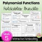 ALG 2 UNIT: POLYNOMIALS AND POLYNOMIAL FUNCTIONS FOLDABLES ONLY